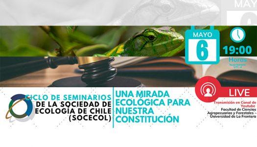 """Ciclo de Seminarios """"Una mirada ecológica para nuestra constitución"""""""